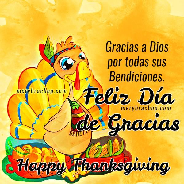 Bonitas imágenes con mensajes en el día de acción de gracias, happy thanksgiving, frases de gracias a Dios por Mery Bracho