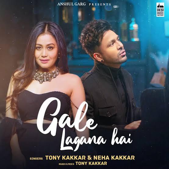 Gale Lagana Hai Love Song Lyrics, Sung By Tony Kakkar and Neha Kakkar.