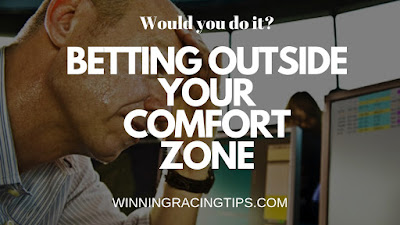 Betting outside your comfort zone