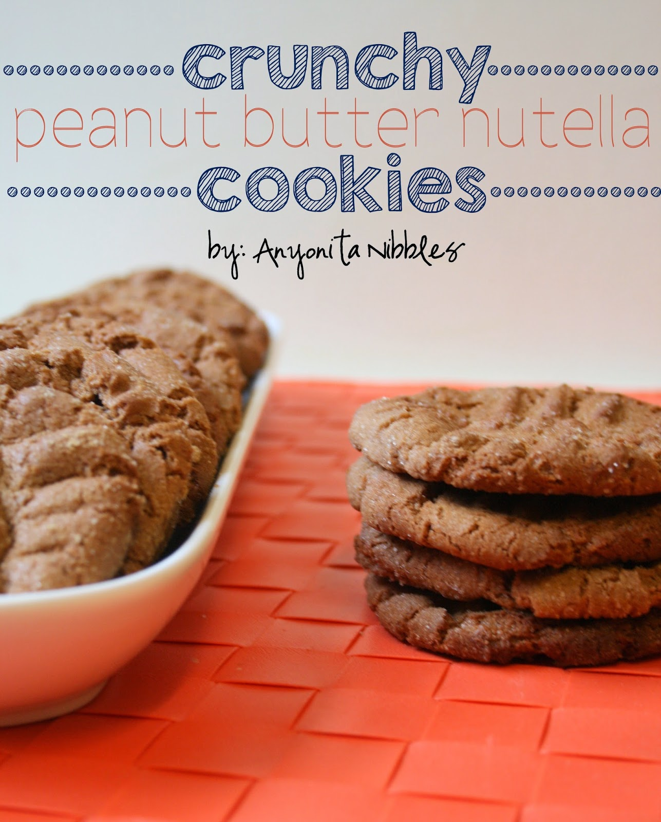 Crunchy Peanut Butter Nutella Cookies | Anyonita Nibbles