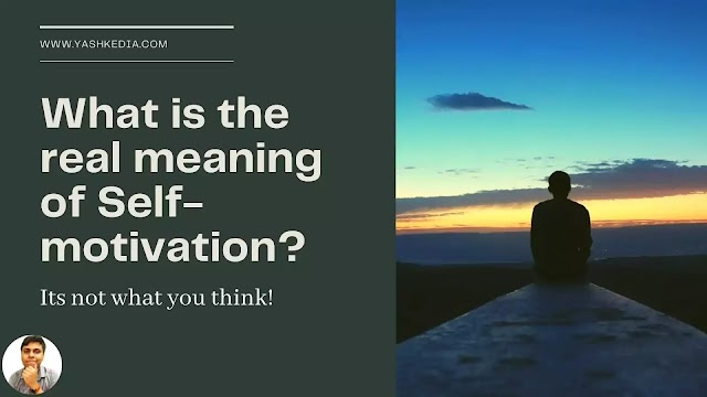 What is the real meaning of Self-motivation? Taking a deep dive into the ocean!