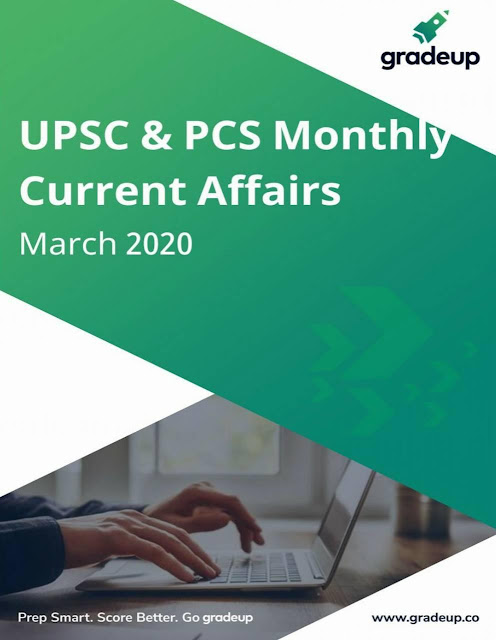 Gradeup Monthly Current Affairs (March 2020) : For UPSC Exam PDF Book