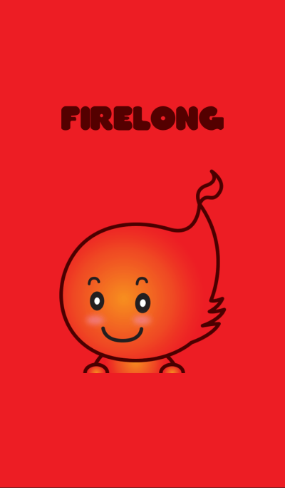 Firelong fire~