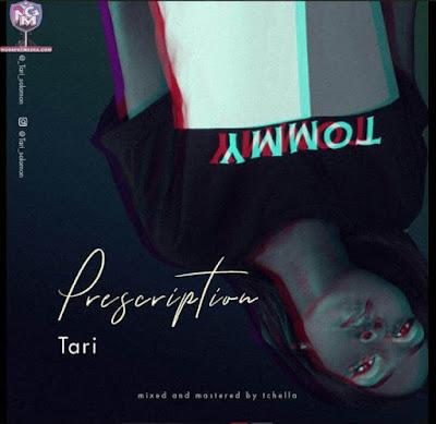 TARI – Prescription {Mp3 Audio Download}