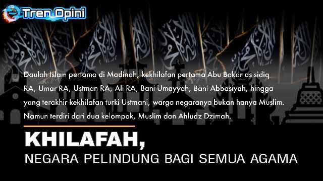 Daulah Islam pertama di Madinah, kekhilafan pertama Abu Bakar as sidiq RA, Umar RA, Ustman RA, Ali RA, Bani Umayyah, Bani Abbasiyah, hingga yang terakhir kekhilafan turki Ustmani, warga negaranya bukan hanya Muslim. Namun terdiri dari dua kelompok, Muslim dan Ahludz Dzimah.