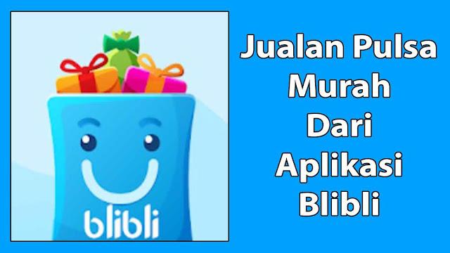Aplikasi Blibli