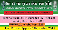 Bihar Agricultural Management & Extension Training Institute Recruitment 2017– 113 Agri Business Facilitator, Accountant