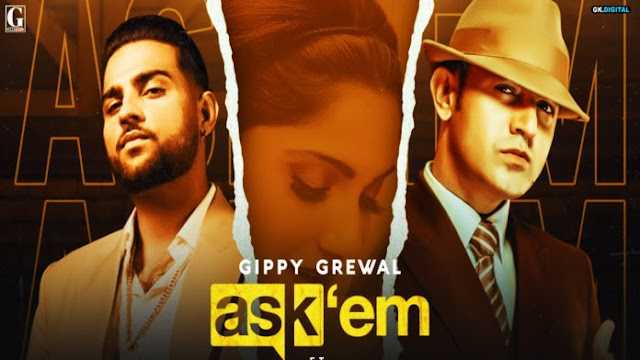 Ask Them Lyrics – Gippy Grewal | Karan Aujla-lyrics2021.com