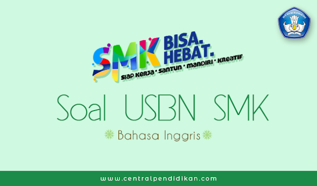 Soal USBN Bahasa Inggris SMK