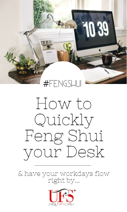 Unique Feng Shui Blog How to Quickly Feng Shui your Desk