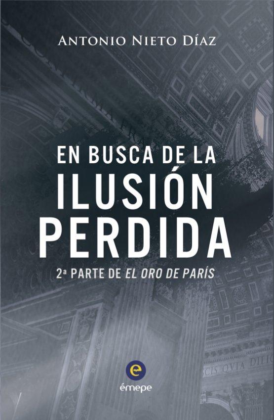 EN BUSCA DE LA ILUSIÓN PERDIDA