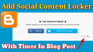How To Add Social Content Locker With Timer In Blogger Blog Post
