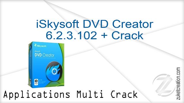 iSkysoft DVD Creator 6.2.3.102 + Crack   |  78 MB