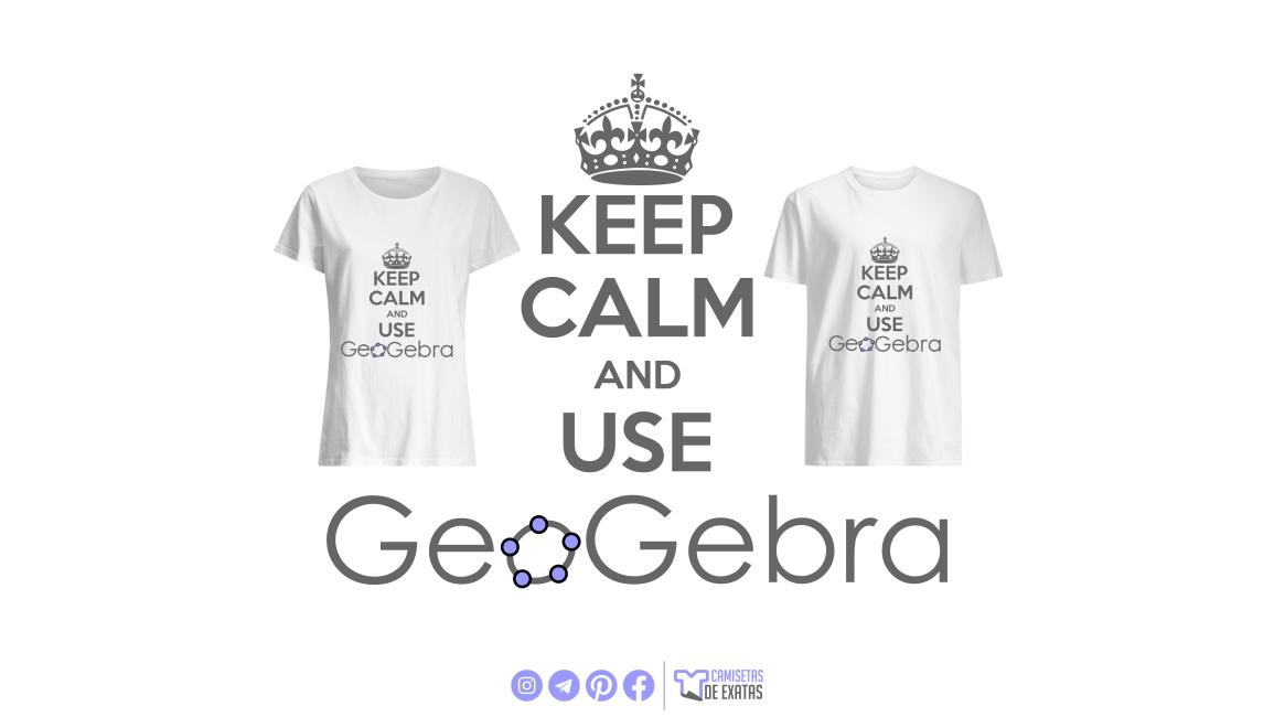 Camiseta 'Keep Calm and Use GeoGebra' está disponível no site
