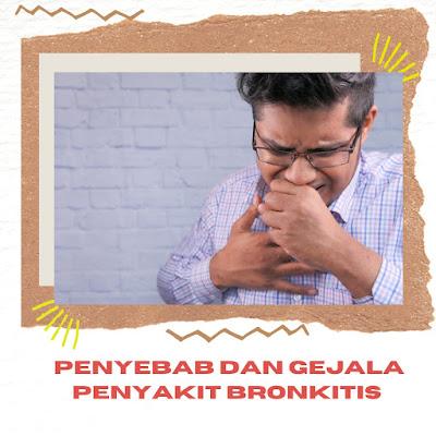 Apa Saja penyebab dan gejala bronkitis