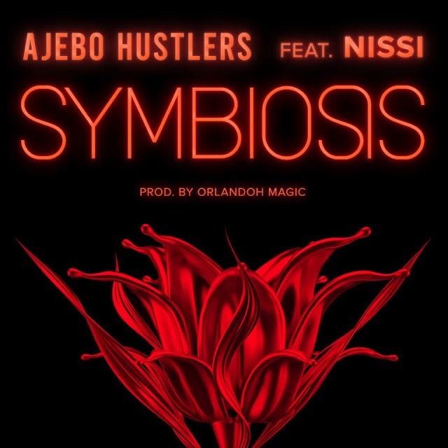 MP3 DOWNLOAD: Ajebo Hustlers – Symbiosis Ft. Nissi