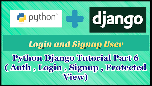 Python Django Auth Tutorial Part 6 | Register & Login User | Protected Views