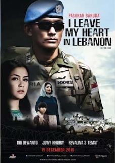 Download Film Pasukan Garuda: I Leave My Heart In Lebanon (2016)
