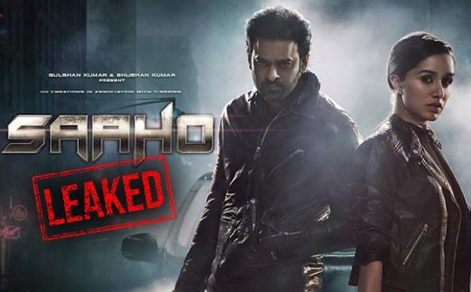 DOWNLOAD and WATCH Saaho Full HD Movie Leaked Online by MovieLeakers 2019
