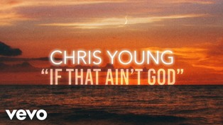 If That Ain't God Lyrics - Chris Young