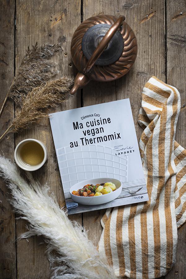 Marie Laforêt - Ma cuisine vegan au thermomix