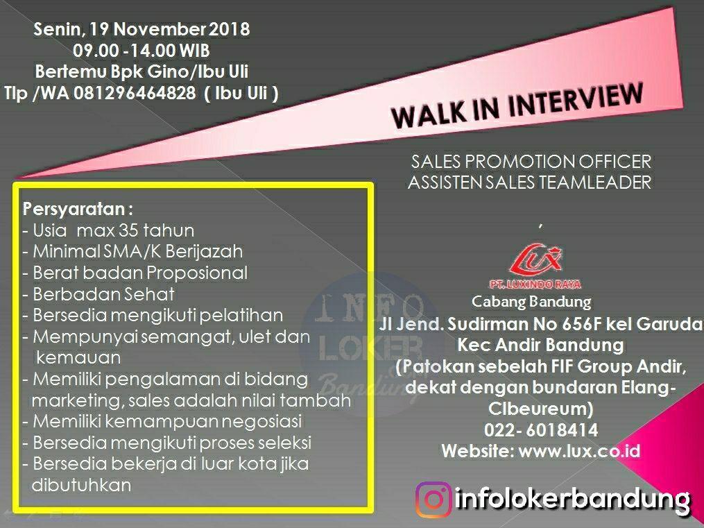 Lowongan Kerja PT. Luxindo Raya ( Walk In Interview ) Bandung November 2018