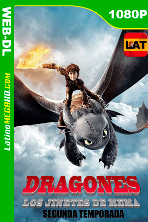 Dragons: Carrera a Borde (Serie de TV) Temporada 2 (2016) Latino HD WEB-DL 1080P ()