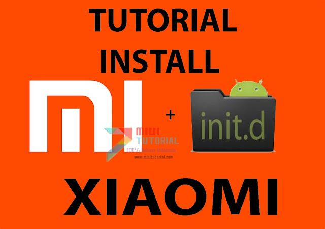 Semudah Inikah Mengaktifkan Init.d di Smartphone Xiaomi? Cek Tutorialnya di Miuitutorial.com