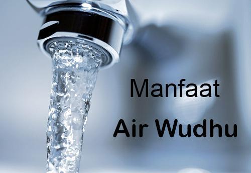 Manfaat Air Wudhu Bagi Kesehatan Dan Kecantikan Wajah