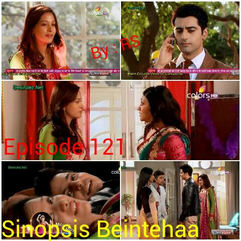 Sinopsis Beintehaa Episode 121