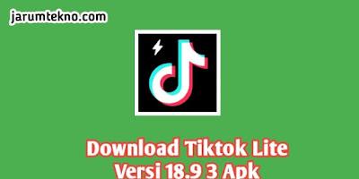 Download Tiktok Lite Versi 18.9 3 Apk