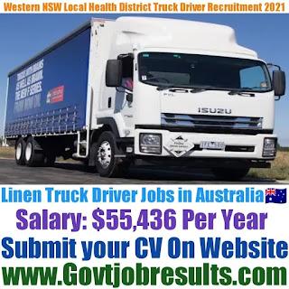 Western NSW Local Health District Linen Truck Driver Recruitment 2021-22