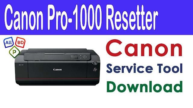 Canon Image  Prograf Pro 1000 Resetter Service Tool Download,Canon Image  Prograf Pro 1000 Resetter
