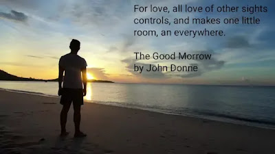 As a Love poem The Good Morrow is just a Masterpiece. Here the basic thing of this poem is love, its depth and devotion.