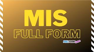 MIS Full Form