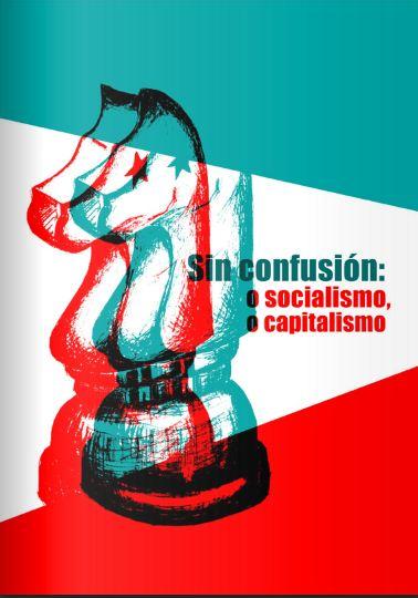 http://www.cubasi.cu/cubasi-noticias-cuba-mundo-ultima-hora/item/71391-nuevo-e-book-sin-confusion-o-socialismo-o-capitalismo