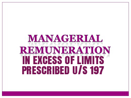 Special-Resolution-Payment-Managerial-Remuneration-In-Excess-of-Limits-Prescribed-u/s-197