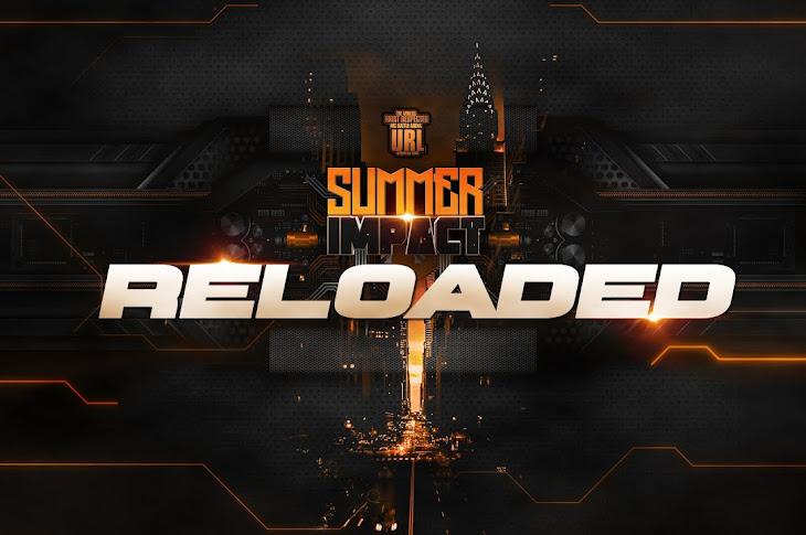 URL Presents Summer Reloaded Event