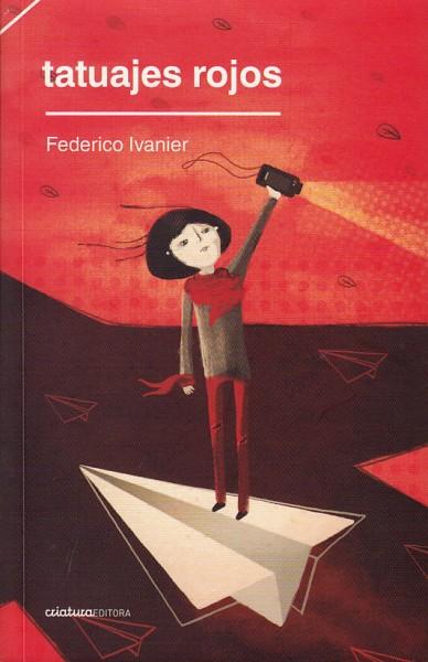 Tatuajes Rojos - Federico Ivanier