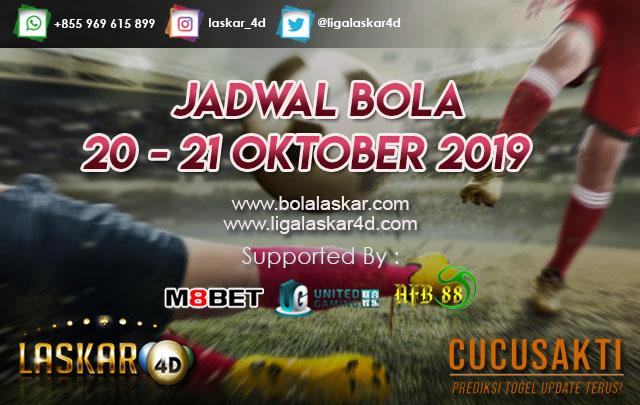 JADWAL BOLA JITU TANGGAL 20 – 21 OKTOBER 2019