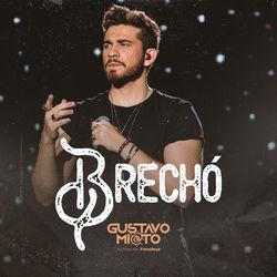 Baixar Brechó - Gustavo Mioto Mp3