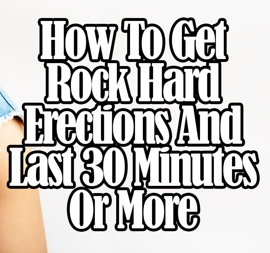 how to get stiff erection naturally