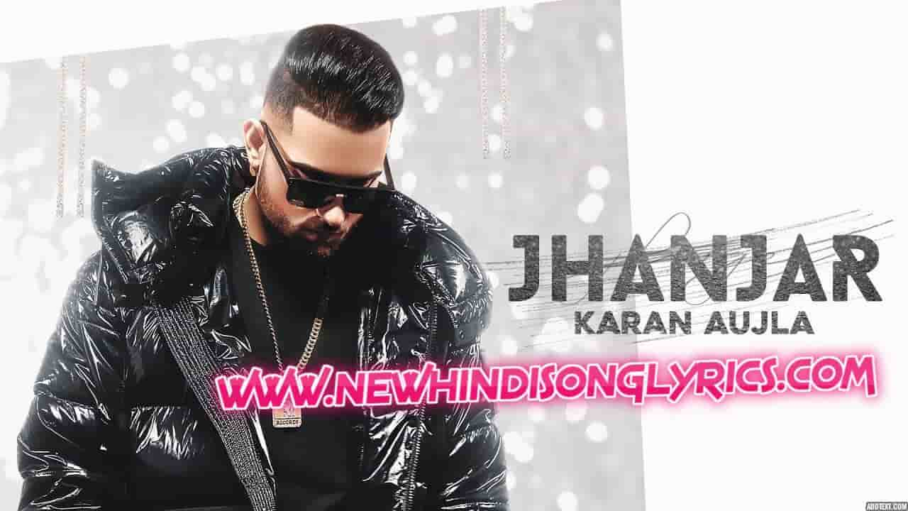 Jhanjar Lyrics In English Karan Aujla