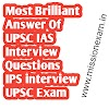 Most Brilliant Answer Of UPSC IAS Interview Questions    IPS interview    UPSC Exam