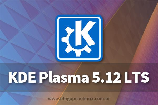 Lançado KDE Plasma 5.12 LTS, confira as novidades!
