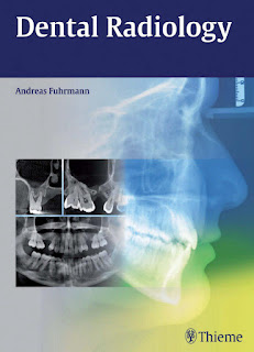 Dental Radiology by Andreas Fuhrmann