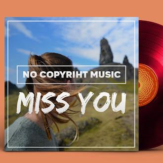 NO COPYRIGHT MUSIC: Sarah Jansen - Miss You