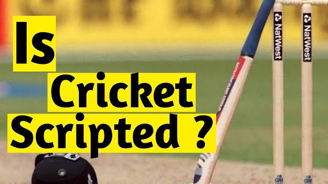 हर cricket match होता है film की तरह fix?
