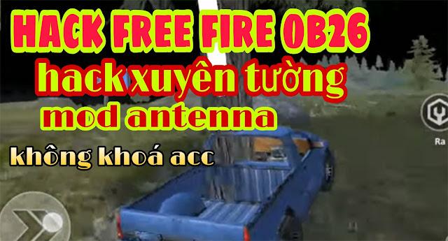 Hack free fire ob26 mới nhất 2021