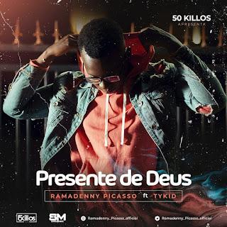 Ramadenny Picasso ft Ty Kid - Presente De Deus (Prod By Sons De Moz) ( 2020 ) [DOWNLOAD]